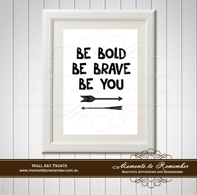 Children's Wall Art - Be Bold, Be Brave, Be You